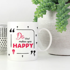 do-what-makes-you-happy-coffee-mug