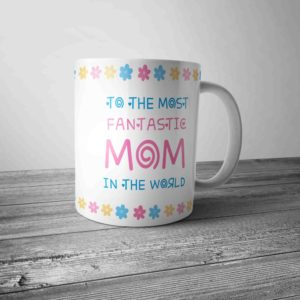 to-most-fantastic-mom-coffee-mug