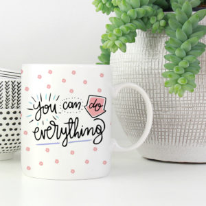 you-can-do-anything-motivational-coffee-mug