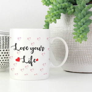 love-your-life-motivational-coffee-mug