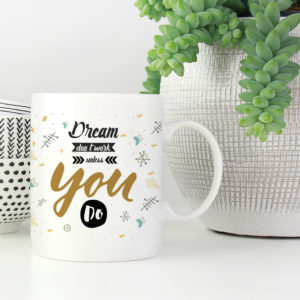 dream-don't-work-you-do-coffee-mug